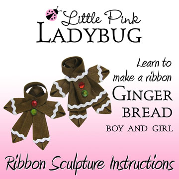 LPL Ebook - Gingerbread Boy and Girl-Christmas, cookie, gingerbread, boy, girl, instructions, tutorial, ebook, Bow making template
