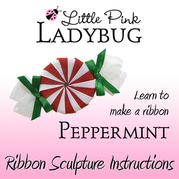LPL Ebook - Peppermint Candy Instructions-peppermint, candy, Christmas, clippie, Valentines, intructions, tutorial, ebook